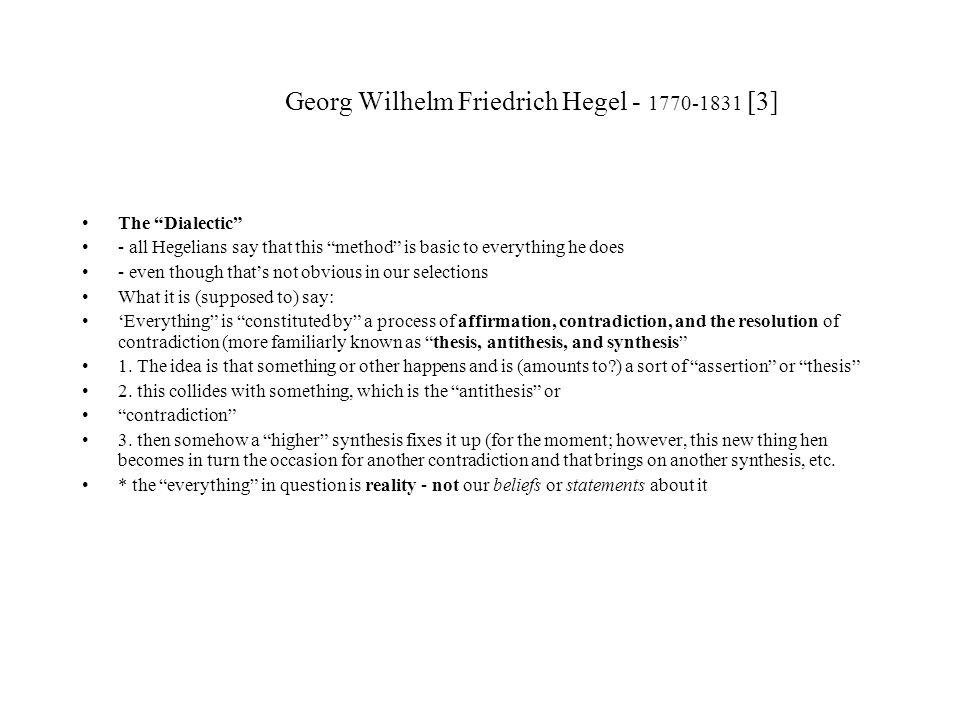 Georg Wilhelm Friedrich Hegel - 1770-1831 [3]